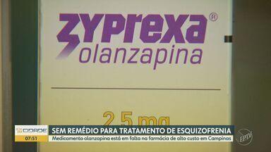 Famílias de pacientes com esquizofrenia se preocupam com falta de medicamento em Campinas - Medicamento olanzapina está em falta na farmácia de alto custo em Campinas (SP). Segundo Ministério da Saúde, a previsão é que o remédio chegue nos próximos dias.