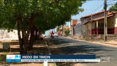 Polícia investiga assassinatos na cidade de Timon - As mortes têm relação com brigas entre facções, diz a polícia.