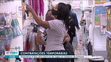 Comércio de Linhares, ES, começa contratações de fim de ano - Veja a reportagem.