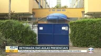 Prefeitura de São Paulo marca volta às aulas presencial do Ensino Médio pra 3 de novembro - Retomada é facultativa.