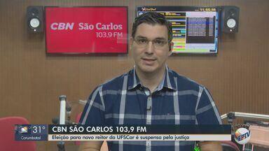 Eleição para novo reitor da UFSCar é suspensa pela Justiça - Veja as informações com Flávio Mesquita, da CBN.