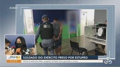 Em Manaus, soldado do exército é preso por estupro - Vítima é sobrinha dele.