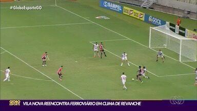 Vila Nova recebe o Ferroviário em clima de revanche no OBA - Time colorado só foi derrotado pelo time cearense, que volta a cruzar o caminho na Série C do Brasileirão.