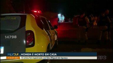 Homem é morto dentro de casa em São Miguel do Iguaçu - O crime foi registrado no fim de semana.