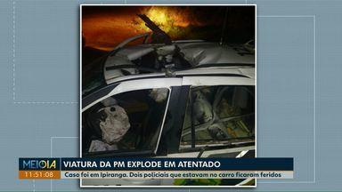 Viatura da PM explode durante atentado em Ipiranga - Dois policiais que estavam no carro ficaram feridos.