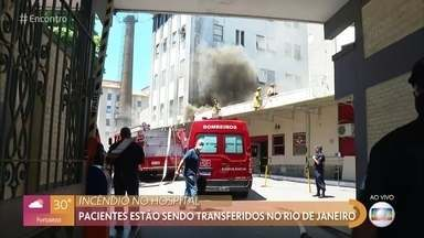 Incêndio atinge Hospital Federal de Bonsucesso no Rio de Janeiro - Pacientes estão sendo transferidos enquanto os bombeiros trabalham para combater o fogo. Não há registro de vítimas