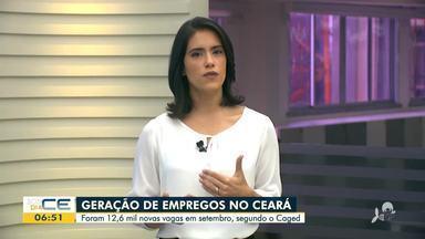 Ceará gera 12,6 mil vagas de emprego em setembro de 2020 - Saiba mais em g1.com.br/ce