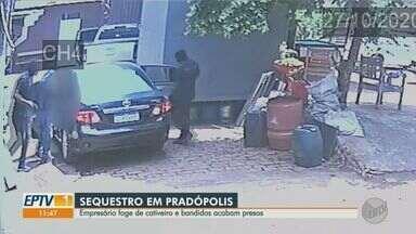 Empresário de Pradópolis foge após sequestro, e suspeitos acabam presos - Vítima ficou em cativeiro por cinco dias.