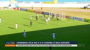 Londrina fica no 0 a 0 contra o Boa Esporte - Tubarão ainda não venceu fora de casa desde o início do campeonato.