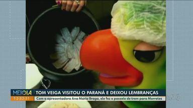 Tom Veiga passou pelo Paraná e deixou admiradores e boas lembranças - Com a apresentadora Ana Maria Braga, ele fez o passeio de trem para Morretes e ajudou no preparo de um prato tradicional da região.