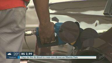 Preço do litro do álcool chega a R$ 2,99 e é o mais caro do ano em Ribeirão Preto - Quem gastou combustível com a viagem, vai gastar mais para encher o tanque.