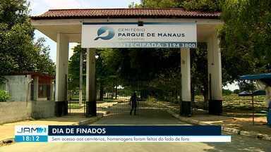 Cemitérios de Manaus ficam fechados no feriado de Finados - Medica ocorre em razão da pandemia