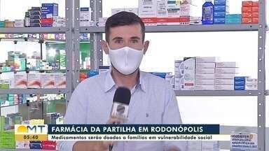 Começou a funcionar em Rondonópolis a farmácia da partilha - Começou a funcionar em Rondonópolis a farmácia da partilha
