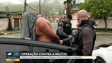 Polícia Civil faz operação contra milícia em Magé - A Polícia Civil cumpre mandados no município de Magé e mira candidato e vereador.