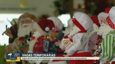 Lojas de Franca já começaram a contratar funcionários temporários para o Natal - Comércio está otimista com as venda de fim de ano e já começaram a abrir vagas de emprego para a data festiva. A expectativa é que dois em cada dez temporários sejam efetivados.