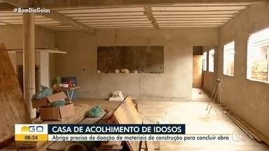 Casa de idosos pede doação de materiais de construção para concluir reforma - Para ajudar entre em contato no telefone (62) 9 8140-4041.