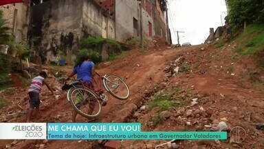 Me Chama Que Eu Vou: saiba a opinião da população sobre infraestrutura em Valadares - Candidatos a prefeito também falam das propostas para essa área.