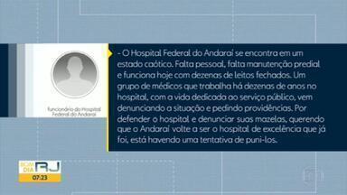 Médicos que criticavam más condições do Hospital do Andaraí são transferidos - Eles faziam parte da comissão de ética médica, responsável por fiscalizar as condições de atendimento.