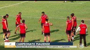 Rivengo tem River-PI em alta e Flamengo com apenas 11 jogadores - Rivengo tem River-PI em alta e Flamengo com apenas 11 jogadores