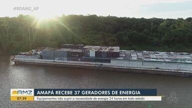 Amapá recebe 37 geradores de energia para suprir necessidade de energia 24 horas em apagão - Amapá recebe 37 geradores de energia para suprir necessidade de energia 24 horas em apagão