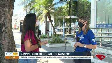 Sebrae faz evento para mulheres empreendedoras em Cachoeiro de Itapemirim, no ES - Assista.