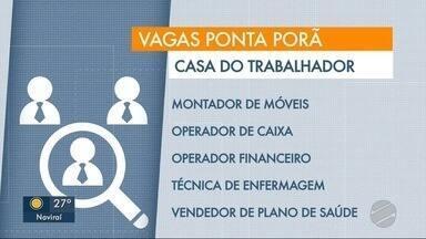 Veja as vagas de oportunidade de trabalho para cidades de Ponta Porã e Amambai - MS1