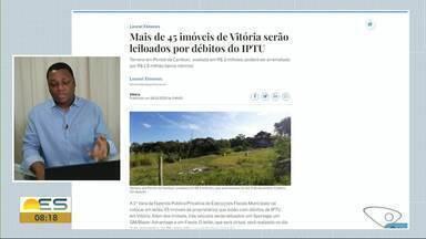45 imóveis de Vitória serão colocados para leilão por dívidas de IPTU - Veja a seguir.
