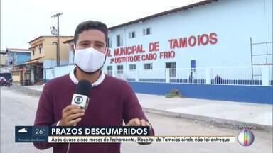 Após quase cinco meses de fechamento, Hospital de Tamoios ainda não foi entregue - A primeira data de entrega era para o dia 30 de outubro e depois passou para o dia 6 de novembro, mas até agora nada mudou.