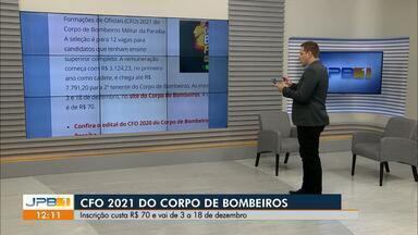 Edital para o CFO 2021 do Corpo de Bombeiros da PB com 12 vagas é divulgado - Inscrições acontecem a partir de 3 de dezembro.