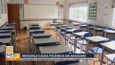 Em Araguari, prédio da Escola Estadual Rainha da Paz será cedido ao Colégio Tirantes - Informação é da Secretaria de Estado da Educação de MG e anúncio tem causado polêmica na cidade. A reclamação é que alguns alunos serão prejudicados com a alteração.