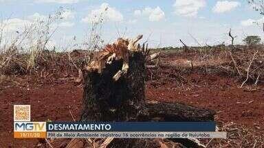 PM registrou em 2020, 16 ocorrências de desmatamento na região de Ituiutaba - Polícia de Meio Ambiente fala sobre ocorrências de ações ilegais em áreas de mata nativa.