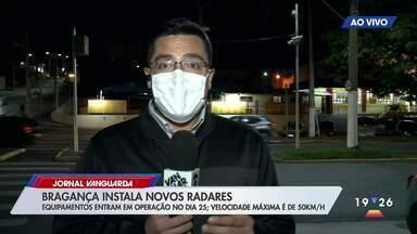 Bragança Paulista terá novos radares de fiscalização - Equipamentos funcionam a partir da próxima semana.