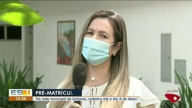 Pré-matrícula nas escolas municipais de Linhares, ES, vai até o dia 6 de dezembro - Confira na reportagem.