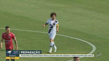 Veja as atualizações do elenco da Ponte Preta e Guarani - A Macaca tem jogo nesta sexta-feira contra o Paraná Clube e o Bugre também tem partida contra o Oeste.