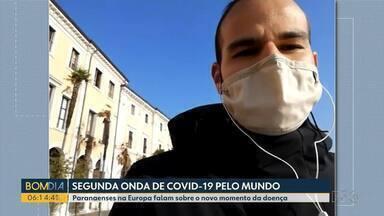 Paranaenses em outros países falam sobre o crescimento dos casos de coronavírus - Eles contam como estão enfrentando esse novo momento da doença.