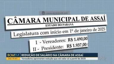 Vereadores de Assaí votam redução de salários - Mas, diminuição passa a valer pra quem for eleito para a legislatura de 2025.