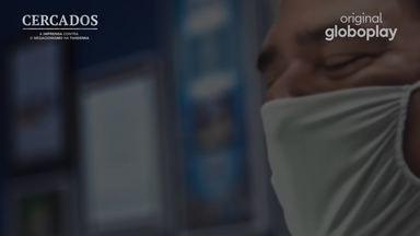 Trailer - Cercados - Acompanhe os bastidores da cobertura feita pela imprensa em uma luta contra o negacionismo.