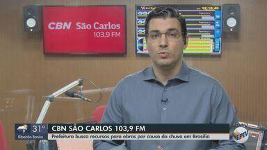 Prefeitura de São Carlos busca recursos em Brasília para obras por causa da chuva - Mais informações com Flávio Mesquita, da CBN.