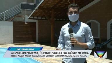 Mesmo com a pandemia, é grande a procura por imóveis na praia - Restam poucos imóveis para locação e os preços subiram em relação ao ano passado.