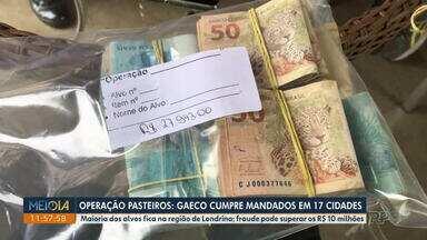 Gaeco cumpre mais de 60 mandados na Operação Pasteiros - Segundo o Ministério Público do Paraná (MP-PR), pelo menos 69 prefeituras do Paraná, Santa Catarina e São Paulo foram alvos dos criminosos.