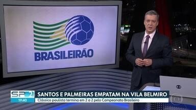 SANTOS E PALMEIRAS EMPATAM EM CLÁSSICO - Partida disputada na Vila Belmiro termina em 2 a 2.