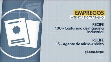 Confira as vagas de emprego disponíveis em Pernambuco nesta quinta-feira - Oportunidades são oferecidas nas Agências do Trabalho.