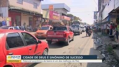 Cidade de Deus, em Manaus, é uma das dez maiores do país em potencial econômico - Região gera mais de 900 empregos em comércios dentro da comunidade.