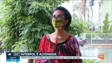Interpol é acionada em investigação de ataques contra vereadora eleita em Joinville - Interpol é acionada em investigação de ataques contra vereadora eleita em Joinville