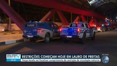 Começam a valer as restrições de circulação em ruas de Lauro de Freitas no período noturno - Multas e advertências serão aplicadas em caso de desobediência. Uso de máscaras é obrigatório.