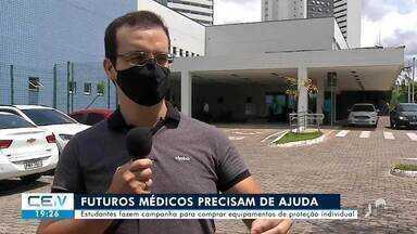 Estudantes de medicina fazem campanha para comprar equipamentos de proteção individual - Saiba mais no g1.com.br/ce