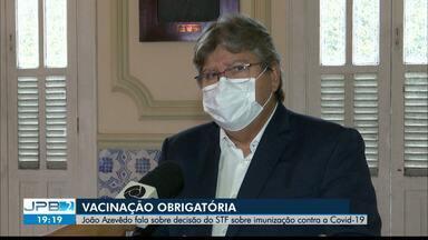 João Azevêdo aprova com resolução de tornar vacinação obrigatória - Gestor comentou decisão recente do STF nesse sentido.