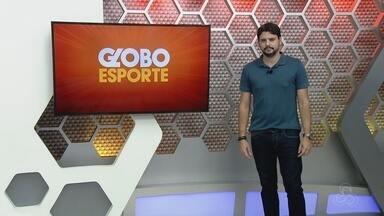 Veja a íntegra do Globo Esporte AM deste sábado, dia 26 - Apresentação de Thiago Guedes
