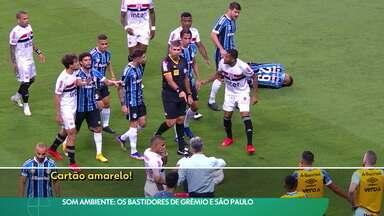 Som ambiente: os bastidores de Grêmio e São Paulo pela Copa do Brasil - Som ambiente: os bastidores de Grêmio e São Paulo pela Copa do Brasil