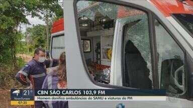 Homem em surto faz ameaças, danifica ambulâncias do Samu e viaturas da PM em São Carlos - Eduardo Sotto Mayor, da CBN São Carlos, tem mais informações.